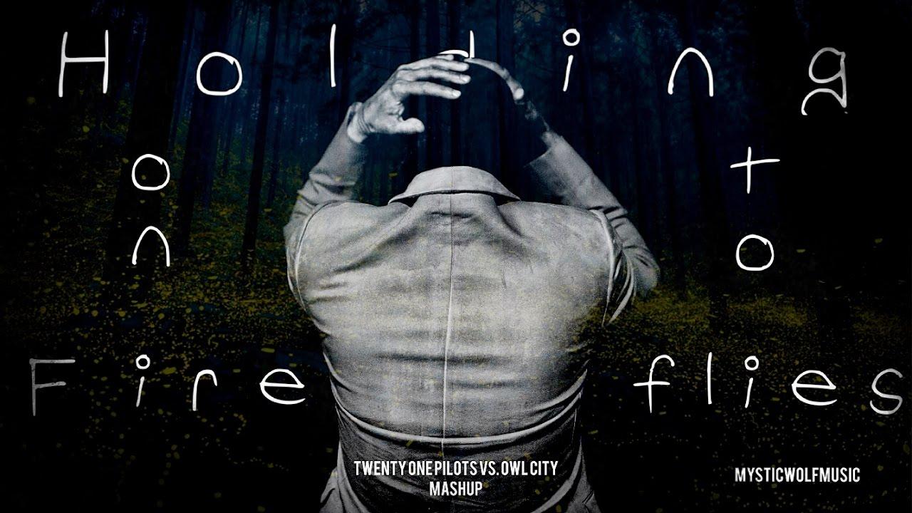 TØP vs. Owl City - 'Holding on to Fireflies' (Mashup)