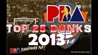 PBA Best DUNKS 2012- 2013-Pinoy Edition