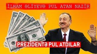 İlham Əliyevə pul