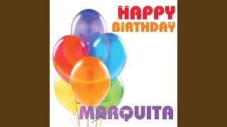 Happy Birthday Marquita