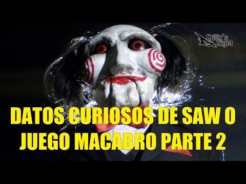 Datos Curiosos de Saw o Juego Macabro Parte 2