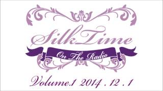 SilkTime(シルクタイム) Vol 1
