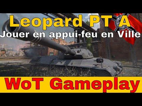 [WoT FR]  Leopard PT A - Jouer en appui feu à courte distance - World of Tanks (français)