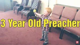 3 Year Old Boy Preaching His First Sermon!!