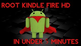 Root Kindle Fire HD 7.5.1 (Less than 5 Minutes)