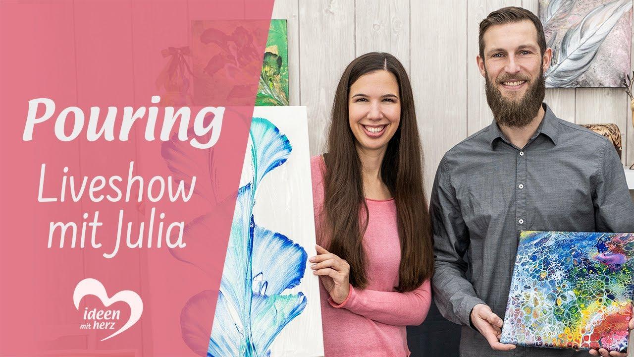 Trendthema Pouring - Facebook live vom 9.9.9 - Basteln mit Julia -  Ideen mit Herz