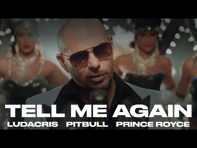 Pitbull ft. Prince Royce & Ludacris - Tell Me Again (Official Video)