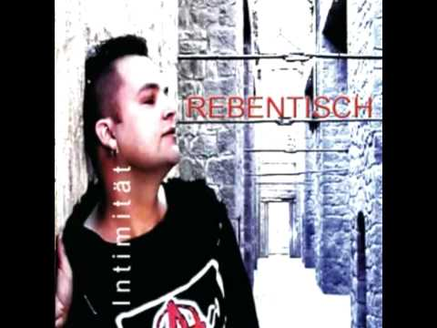Rebentisch - Intimität - Single (2008) - Track 1
