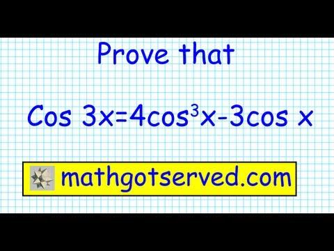identity prove that cos3x = 4cos^3x-3 cos x