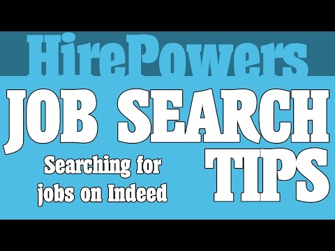 Job Search Tips: Searching For Jobs On Indeed