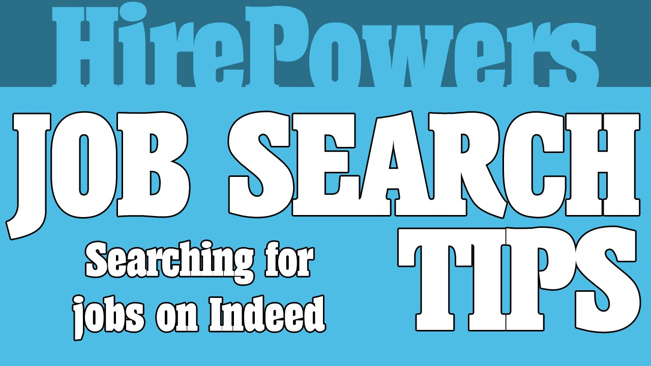 job search tips searching for jobs on indeed job search tips searching for jobs on indeed