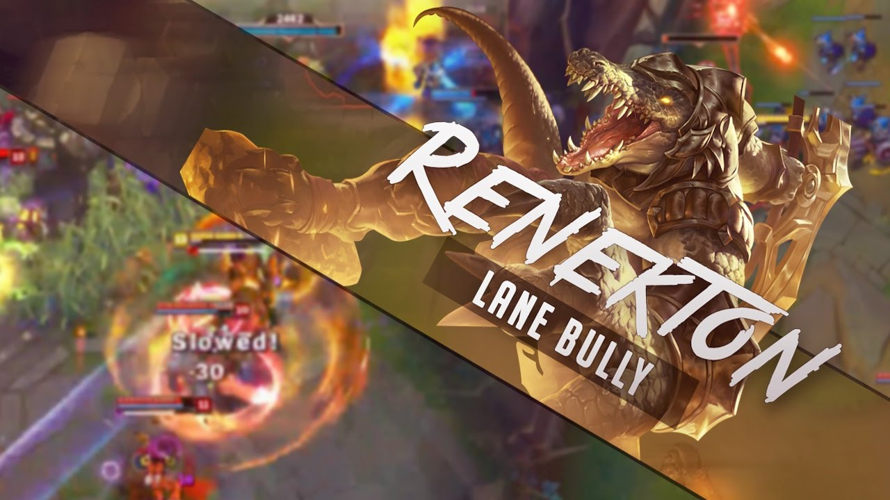 Renekton Lane Bully Top Carry Season 7 League Of Legends Gameplay Youtube