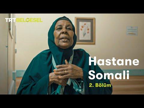 Hastane Somali | 2. Bölüm