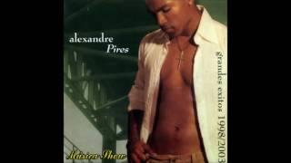 Alexandre Pires - Grandes Exitos