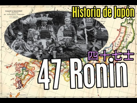 47 RONIN (Su verdadera historia japonesa)