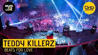 Teddy Killerz - Beats for Love 2018 | Drum and Bass