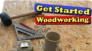 How to Start Woodworking on a Budget
