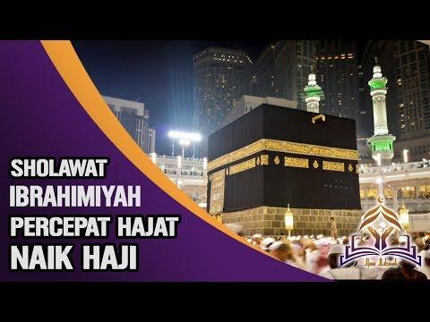[AJAIB] Amalan Sholawat Ibrahimiyah, Kabulkan Keinginan Cepat Naik Haji