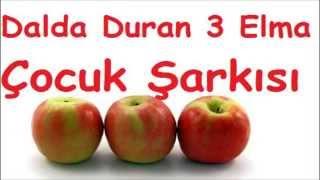 Dalda Duran Üç Elma Çocuk Şarkısı