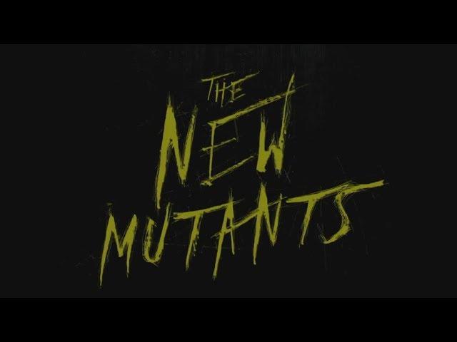 The New Mutants / Οι Νέοι Μεταλλαγμένοι - 1ο Επίσημο Τρέιλερ