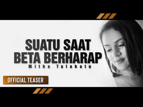 MITHA TALAHATU - Suatu Saat Beta Berharap | Lagu Ambon Terbaru 2018 (Official)
