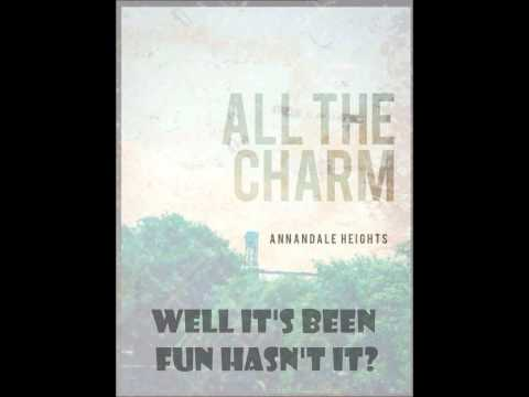 Annandale Heights-All The Charm Lyrics Video