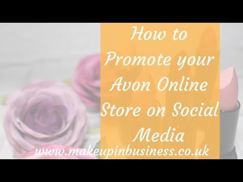 How to Promote the Avon Online Store