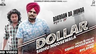 SIDHU MOOSE WALA : DOLLAR | BYG BYRD | OFFICIAL AUDIO