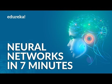 What is a Neural Network | Neural Networks Explained in 7 Minutes | Edureka