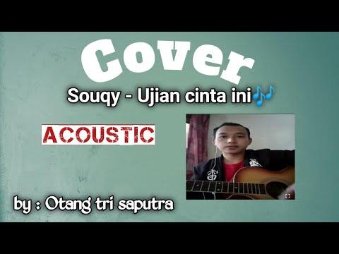 Souqy ujian cinta ini_cover