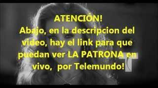 La Patrona en vivo - Telemundo
