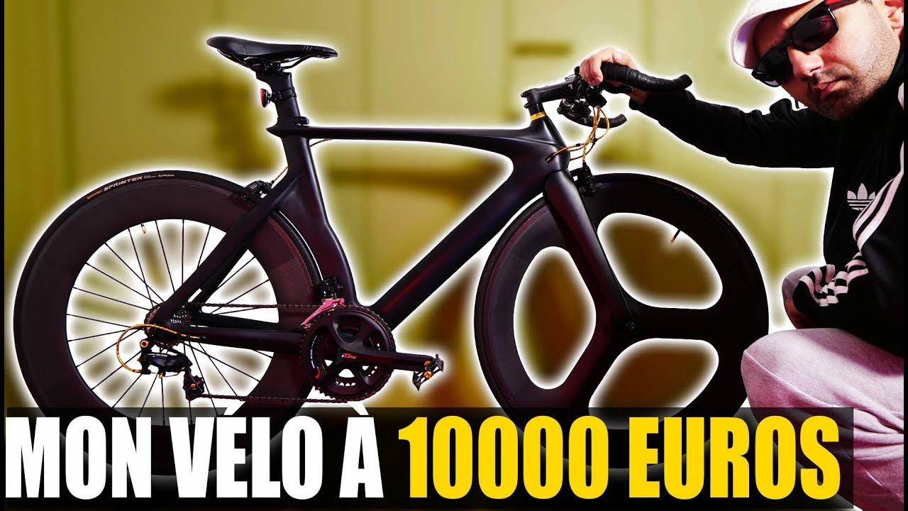 MON VÉLO À 10000 EUROS UNIQUE AU MONDE !