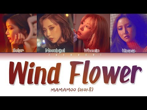 MAMAMOO(마마무)  - Wind Flower (Color Coded Lyrics Eng/Rom/Han/가사)