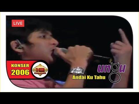 Konser ~ UNGU - Andai Ku Tahu | PECAAAHH ABISSS ...  (Live Samarinda 2006)
