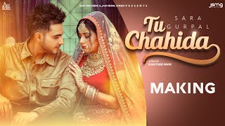 Gambar cover Tu Chahida | (Making) | Sara Gurpal Ft. Armaan Bedil | Latest Punjabi Songs 2020