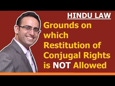 Restitution of Conjugal Rights (Video-3) (Grounds on which Restitution is NOT allowed)