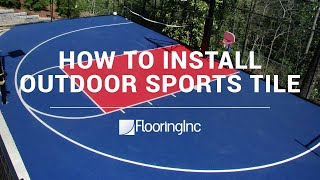 How to Install Outdoor Sports Tile