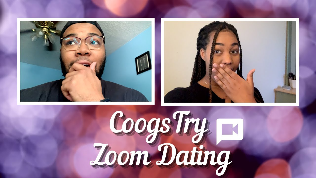 CoogsTry Zoom Dating