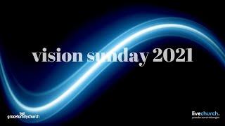 Vision Sunday ¦ 10. Januar 2021 ¦ 10:00 - 12:00Uhr
