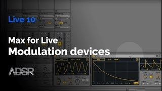 MaxForLive Modulation Devices in Live 10 for sound design
