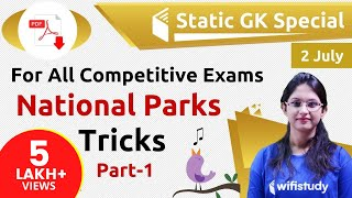 8:45 PM - Static GK by Sushmita Ma'am   National Parks Tricks (Day #4)