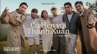 MV Có Hẹn Với Thanh Xuân - Monstar