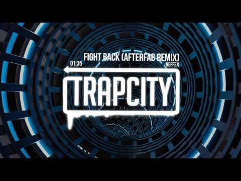 NEFFEX - Fight Back (Afterfab Remix)