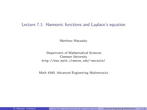 Advanced Engineering Mathematics, Lecture 7.1: Harmonic functions and Laplace's equation