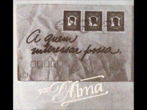 Grupo DAlma - A Quem Interessar Possa 1979 - Completo