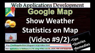 Google Maps Development Tutorial: Show Todays Weather statistic,get data from XML:Video 9-2/3