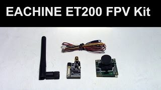 EACHINE ET200 FPV Kit Review - Could be used for Mini-Quad or Plane