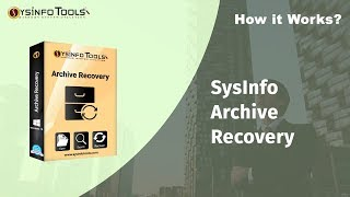 Repair Corrupted ZIP/RAR and Other Archive files Using SysInfo Archive Recovery