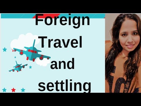 Foreign Travel and Foreign Settlements in Astrology