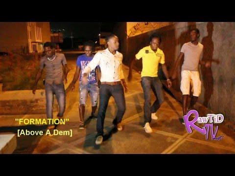 "Ketch Di Dance ""Formation"" Ft Above A Dem"